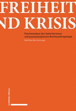 Freiheit und Krisis von Bertschinger,  Matthias