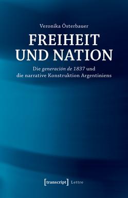 Freiheit und Nation von Österbauer,  Veronika