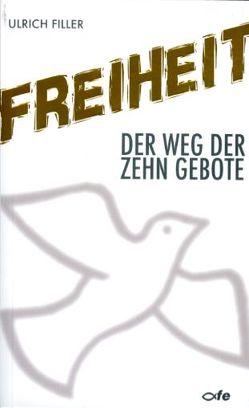 Freiheit von Filler,  Ulrich