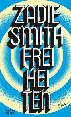 Freiheiten von Handels,  Tanja, Smith,  Zadie