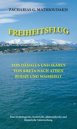 FREIHEITSFLUG von Mathioudakis,  Zacharias
