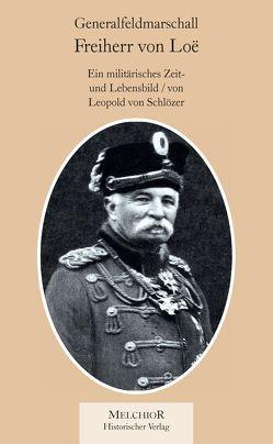 Freiherr von Loe von Leopold von Schlözer