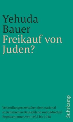 Freikauf von Juden? von Bauer,  Yehuda, Binder,  Klaus, Gaines,  Jeremy