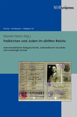 Freikirchen und Juden im 'Dritten Reich' von Heinz,  Daniel
