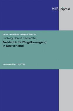Freikirchliche Pfingstbewegung in Deutschland von Barth,  Hans-Martin, Eisenlöffel,  Ludwig David, Hempelmann,  Reinhard, Obst,  Helmut, Plathow,  Michael