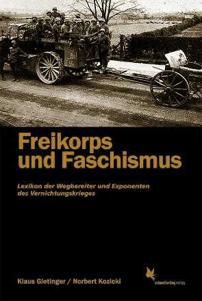 Freikorps und Faschismus von Gietinger,  Klaus, Kozicki,  Norbert