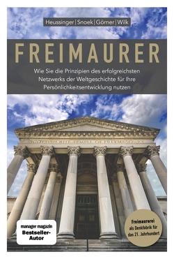 Freimaurer von Dr.,  Jan Snoek Prof., Görner,  Heike, Heussinger,  Werner H., Wilk,  Ralph-Dieter