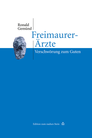 Freimaurer-Ärzte von Gemünd,  Ronald