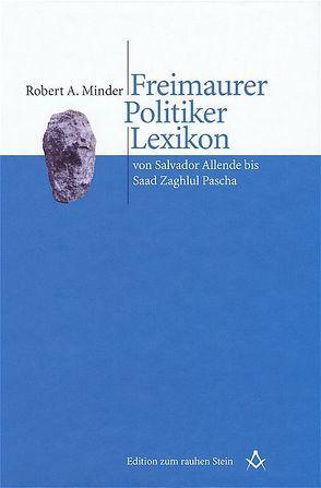 Freimaurer Politiker Lexikon von Minder,  Robert