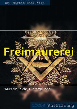 Freimaurerei von Hohl-Wirz,  Martin