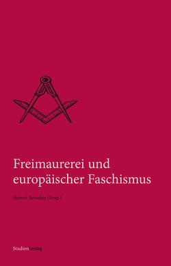 Freimaurerei und europäischer Faschismus von Reinalter,  Helmut