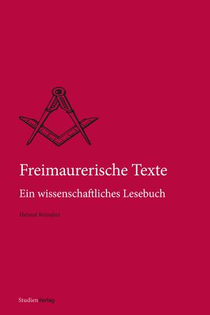Freimaurerische Texte von Reinalter,  Helmut