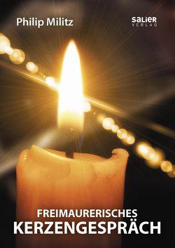 Freimaurerisches Kerzengespräch von Militz,  Philip