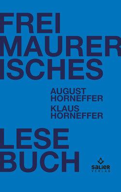 Freimaurerisches Lesebuch von Horneffer,  August, Horneffer,  Klaus