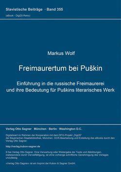 Freimaurertum bei Puškin von Wolf,  Markus