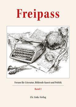 Freipass, Bd. 2 von Neuhaus,  Volker, Øhrgaard,  Per, Thomsa,  Jörg-Philipp