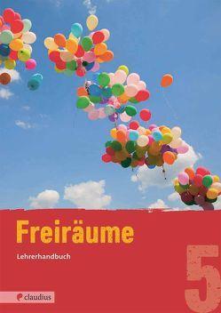 Freiräume 5 Lehrerhandbuch von Steinkühler,  Martina