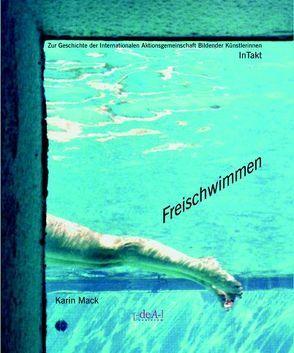 Freischwimmen von Almhofer,  Edith, Mack,  Karin