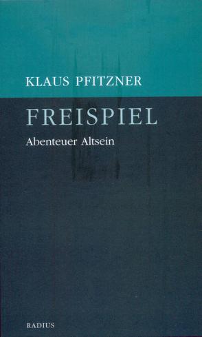 Freispiel von Pfitzner,  Klaus