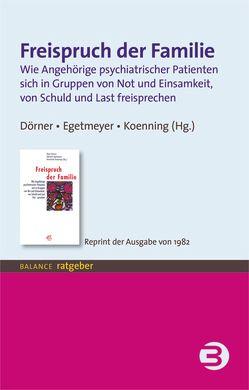 Freispruch der Familie von Deger-Erlenmaier,  Heinz, Dörner,  Klaus, Egetmeyer,  Albrecht, Koenning,  Konstanze
