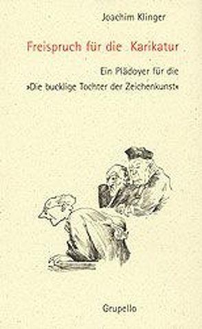 Freispruch für die Karikatur von Klinger,  Joachim