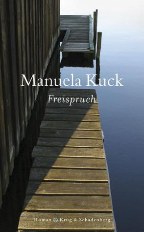 Freispruch von Kuck,  Manuela