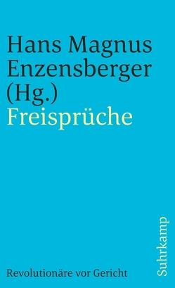 Freisprüche von Enzensberger,  Hans Magnus