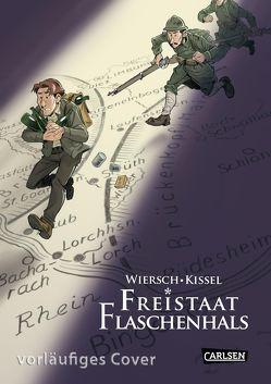 Freistaat Flaschenhals von Kissel,  Bernd, Wiersch,  Marco