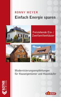 Freistehende Ein- / Zweifamilienhäuser von Meyer,  Ronny