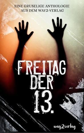 Freitag der 13. von way2,  Verlag