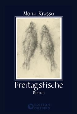Freitagsfische von Krassu,  Mona