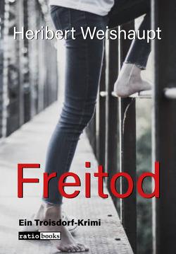 Freitod von Weishaupt,  Heribert