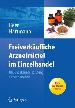 Freiverkäufliche Arzneimittel im Einzelhandel von Beer,  Michaela, Hartmann,  Christine
