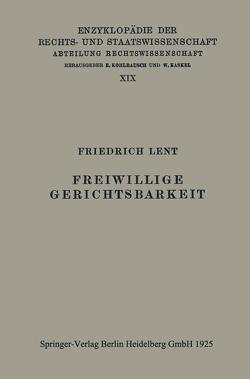 Freiwillige Gerichtsbarkeit von Lent,  Friedrich