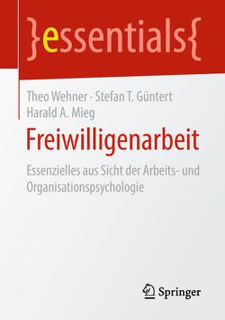 Freiwilligenarbeit von Güntert,  Stefan T., Mieg,  Harald A., Wehner,  Theo