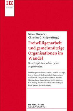 Freiwilligenarbeit und gemeinnützige Organisationen im Wandel von Krämer,  Nicole, Krüger,  Christine G