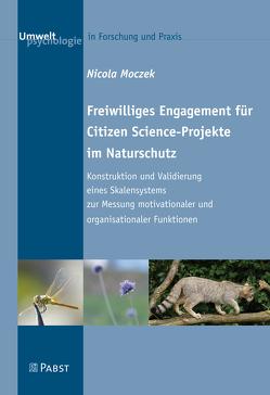 Freiwilliges Engagement für Citizen Science-Projekte im Naturschutz von Moczek,  Nicola