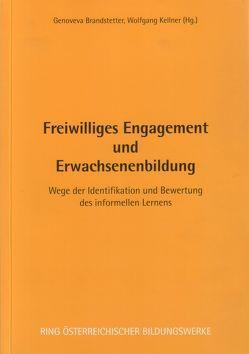 Freiwilliges Engagement und Erwachsenenbildung von Brandstetter,  Genoveva, Kellner,  Wolfgang