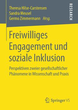 Freiwilliges Engagement und soziale Inklusion von Hilse-Carstensen,  Theresa, Meusel,  Sandra, Zimmermann,  Germo