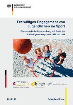Freiwilliges Engagement von Jugendlichen im Sport von Braun,  Sebastian