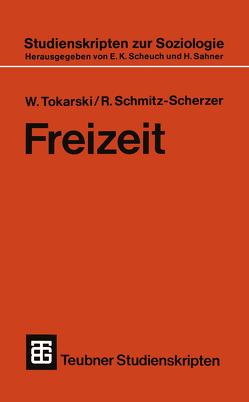 Freizeit von Schmitz-Scherzer,  R., Tokarski,  W.