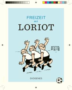 Freizeit mit Loriot von Loriot