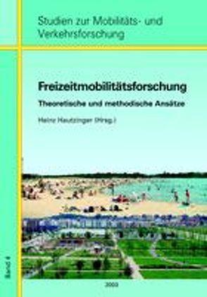 Freizeitmobilitätsforschung von Hautzinger,  Heinz