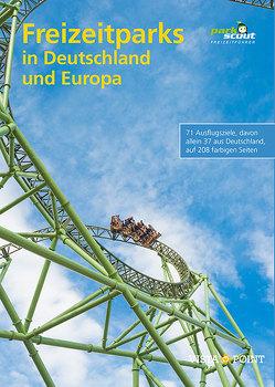 Freizeitparks in Deutschland und Europa von Parkscout-Redaktion