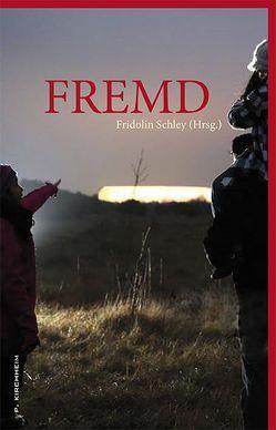 FREMD von Schley,  Fridolin