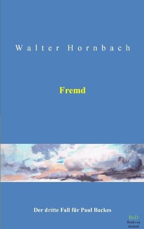 Fremd von Hornbach,  Walter