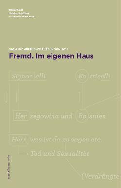Fremd. Im eigenen Haus von Kadi,  Ulrike, Schlüter,  Sabine, Skale,  Elisabeth