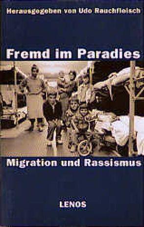 Fremd im Paradies von Allemann,  Cristina, Angehrn,  Emil, Gerhard,  Ute, Rauchfleisch,  Udo