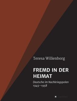 FREMD IN DER HEIMAT von Willenborg,  Teresa