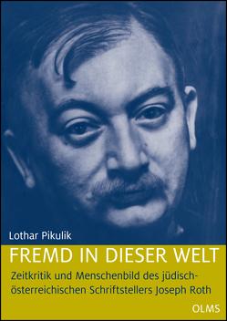 Fremd in dieser Welt von Pikulik,  Lothar